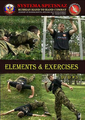 Russian Spetsnaz -Elements and Exercises - DVD #3 - Russian Martial Arts Hand-to-Hand Combat