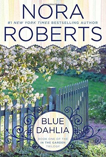 Blue Dahlia (In The Garden Trilogy)