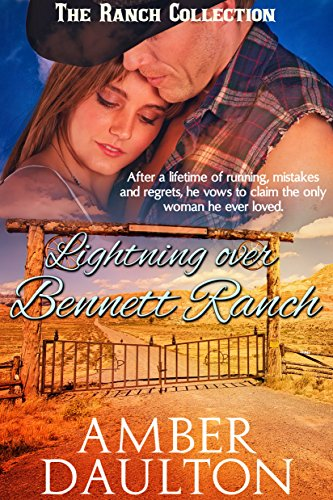 Lightning Over Bennett Ranch (The Ranch Collection Book 2)